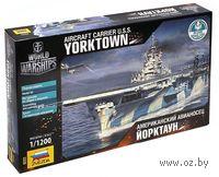 """Американский авианосец """"Йорктаун"""" (масштаб: 1/1200)"""