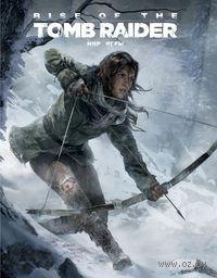 "Артбук ""Мир игры Rise of the Tomb Raider"""