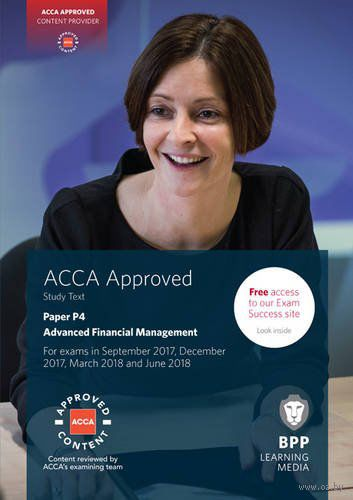 ACCA P4 Advanced Financial Management. Study Text — фото, картинка