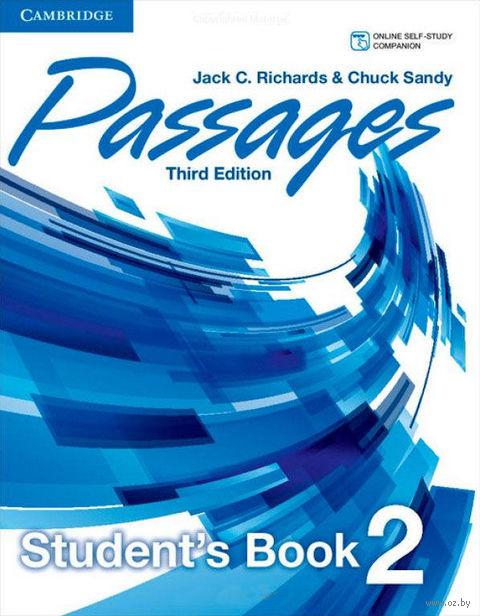 Passages. Level 2. Student`s Book. Чак Сэнди, Джек Ричардс