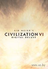 Цифровой ключ Sid Meier's Civilization VI. Deluxe Edition