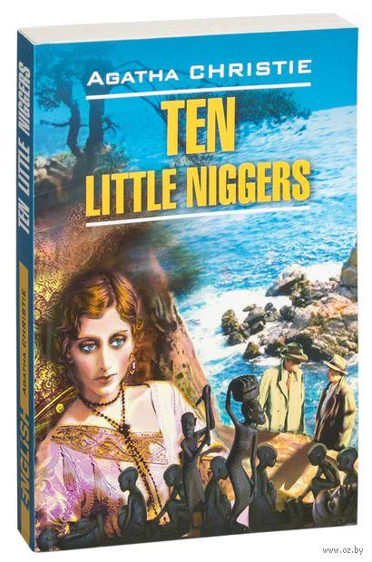Ten Little Niggers — фото, картинка