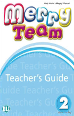 Merry Team: Teacher's Guide v. 2 (+ CD) — фото, картинка
