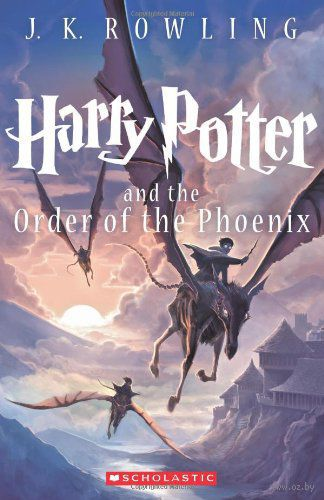Harry Potter and the Order of the Phoenix. Джоан  Роулинг