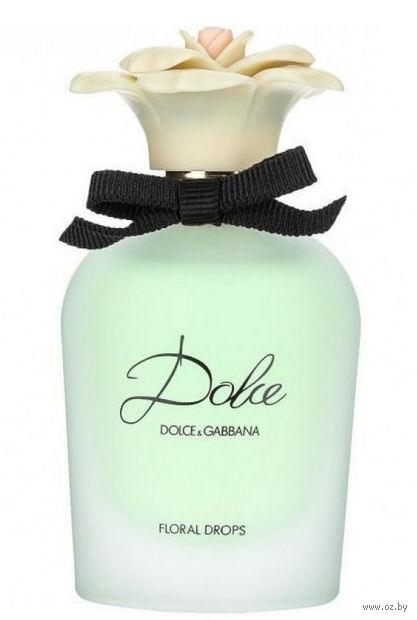 "Туалетная вода для женщин Dolce & Gabbana ""Dolce Floral Drops"" (30 мл) — фото, картинка"