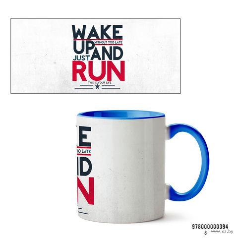 """Кружка """"Wake up and run"""" (арт. 394, голубая)"""