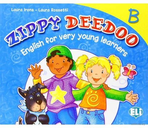 Zippy Deedoo Level B. Student's Book — фото, картинка