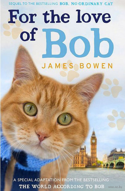 For the Love of Bob. Джеймс Боуэн