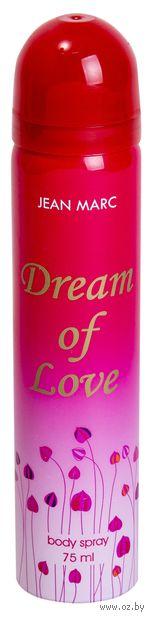 "Дезодорант-спрей ""Dream Of Love"" (75 мл)"
