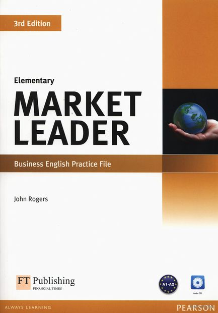 Market Leader. Elementary. Business English Practice File (+ CD). Джон Роджерс