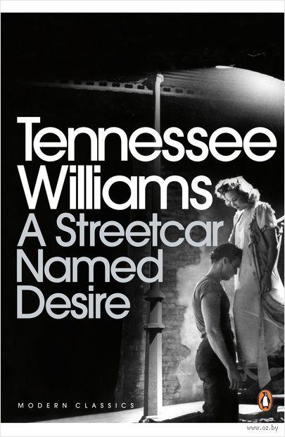 A Streetcar Named Desire — фото, картинка