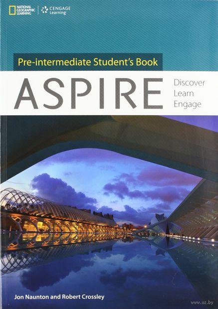 Aspire. Pre-intermediate. Student`s Book (+ DVD). Джон Ноутон