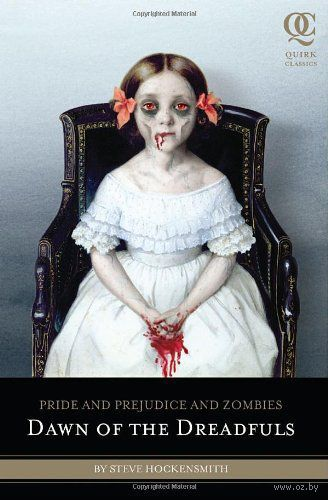 Pride and Prejudice and Zombies. Dawn of the Dreadfuls. Стив Хоккенсмит