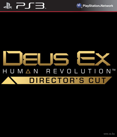Deus Ex: Human Revolution. Director's Cut [PS3]