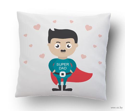 """Подушка маленькая """"Super Dad"""" (art.29)"""