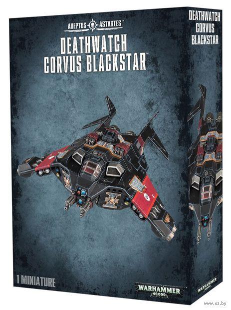 Warhammer 40.000. Adeptus Astartes. Deathwatch Corvus Blackstar (39-12) — фото, картинка