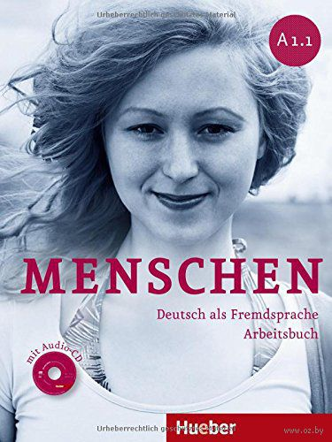 Menschen. A1.1. Arbeitsbuch (+ CD). Сабин Глас-Питерс, Анжела Пуд, Моника Райманн