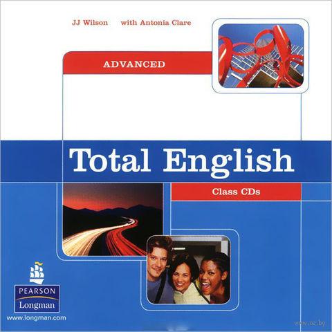 Total English. Advanced (аудиокурс на 2 CD). Антония  Клэр, Джей Джей Уилсон