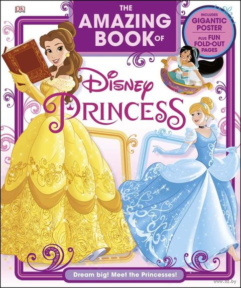 The Amazing Book of Disney Princess — фото, картинка