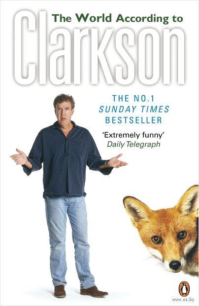 The World According to Clarkson. Джереми Кларксон