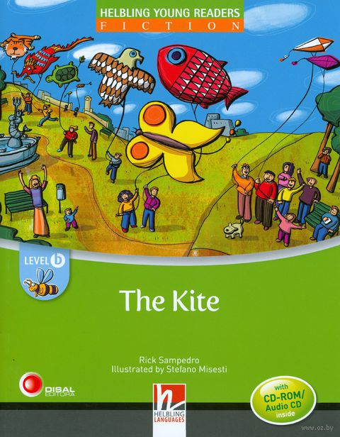 The Kite. Level B (+ CD). Рик Сампедро