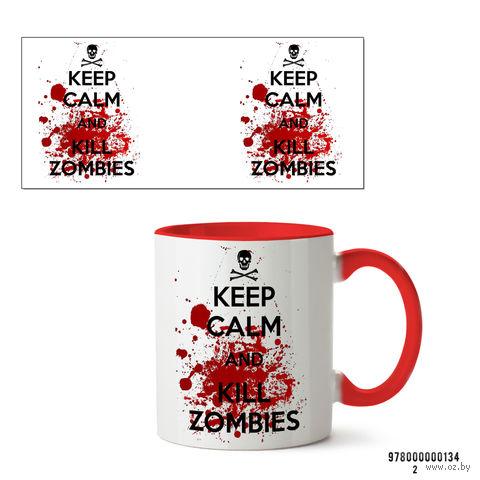 """Кружка """"Сохраняй спокойствие и убивай зомби"""" (134, красная)"""