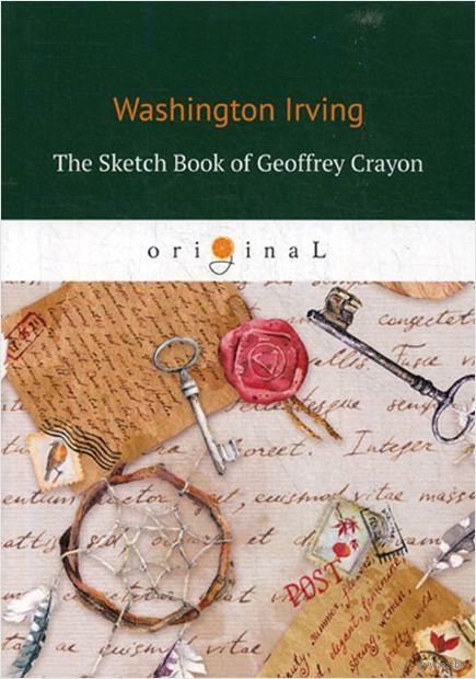 The Sketch Book of Geoffrey Crayon (м) — фото, картинка