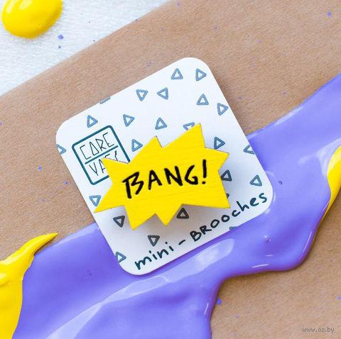 """Значок деревянный """"Bang!"""" — фото, картинка"""