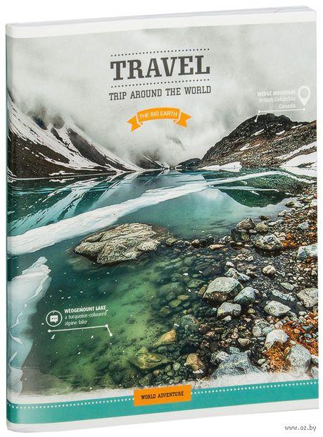 """Тетрадь в линейку 96 листов """"Путешествия. Trip around the world"""""""