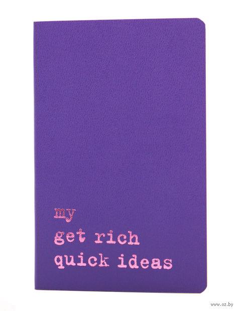"""Записная книжка в линейку """"Volant. My Get Rich Quick Ideas"""" (А6; пурпурная) — фото, картинка"""