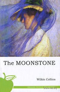 The Moonstone. Уилки Коллинз