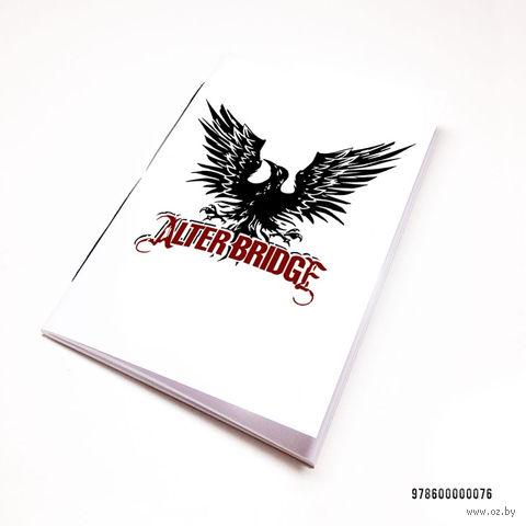 """Блокнот """"Alter Bridge"""" (А7; арт. 076) — фото, картинка"""