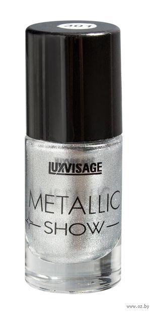 """Лак для ногтей """"Metallic Show"""" тон: 301, жидкое серебро — фото, картинка"""