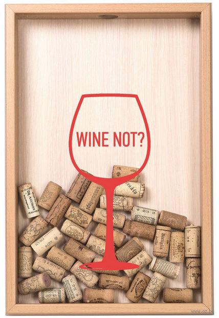 "Копилка для винных пробок ""Wine not?"" (бук) — фото, картинка"