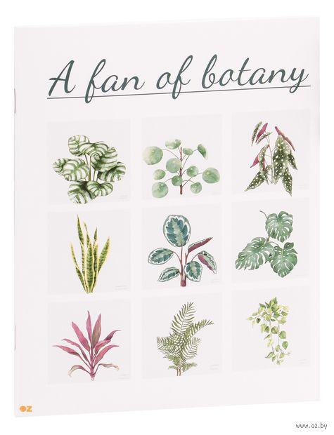 """Тетрадь полуобщая в клетку """"A Fan of Botany"""" (48 листов) — фото, картинка"""