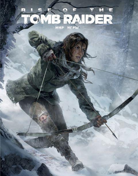 "Артбук ""Мир игры Rise of the Tomb Raider"". Пол Дэвис"