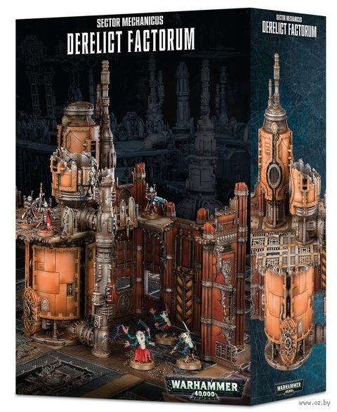 Warhammer 40.000. Sector Mechanicus. Derelict Factorum (64-81) — фото, картинка