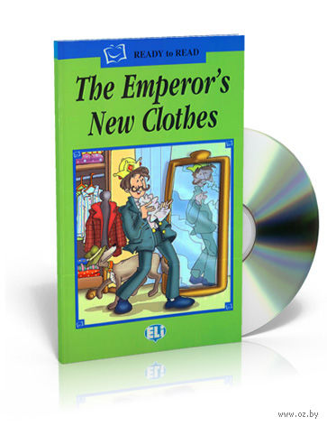 Ready to Read. The Emperor's New Clothes (+CD) — фото, картинка
