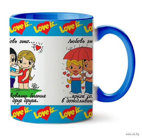 "Кружка ""Love is..."" (голубая) — фото, картинка"