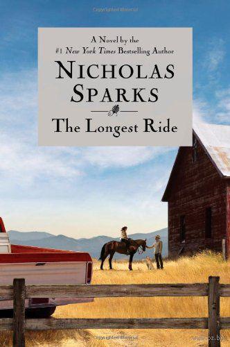 The Longest Ride. Николас Спаркс